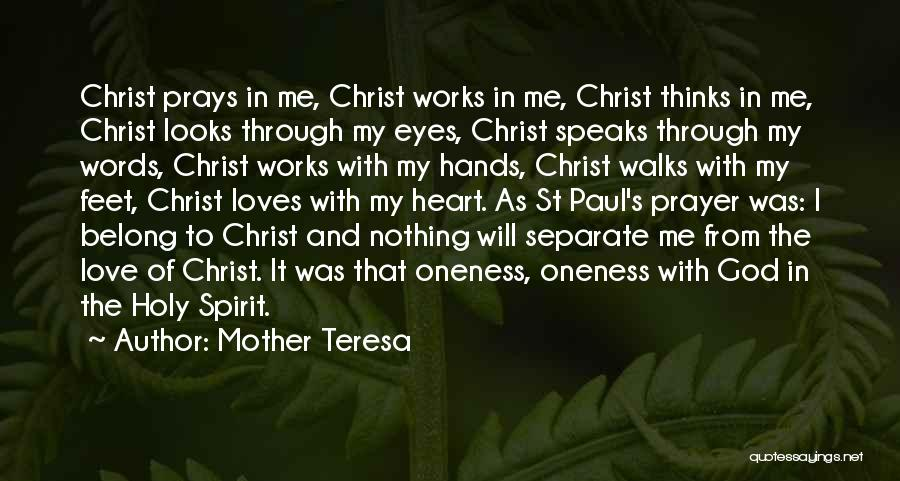 Love Through Eye Quotes By Mother Teresa