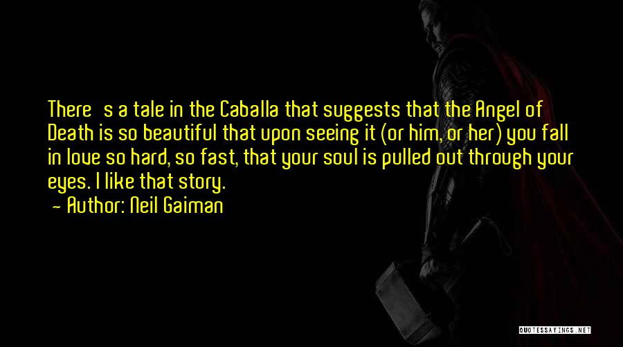 Love Through Eye Quotes By Neil Gaiman