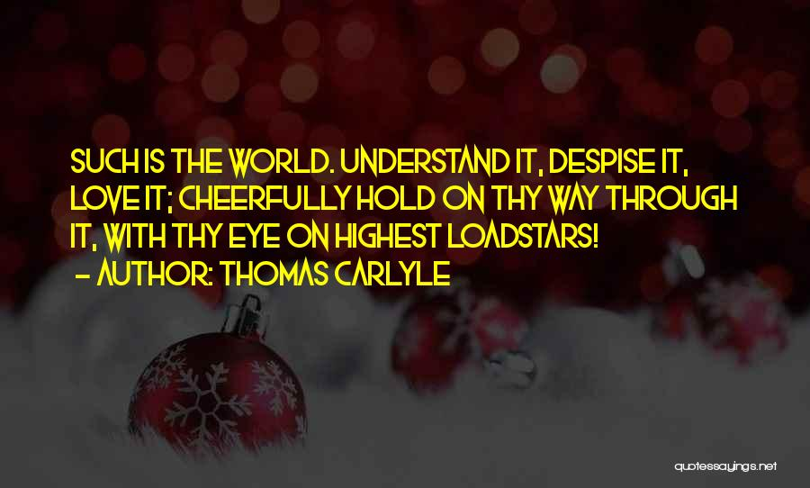 Love Through Eye Quotes By Thomas Carlyle