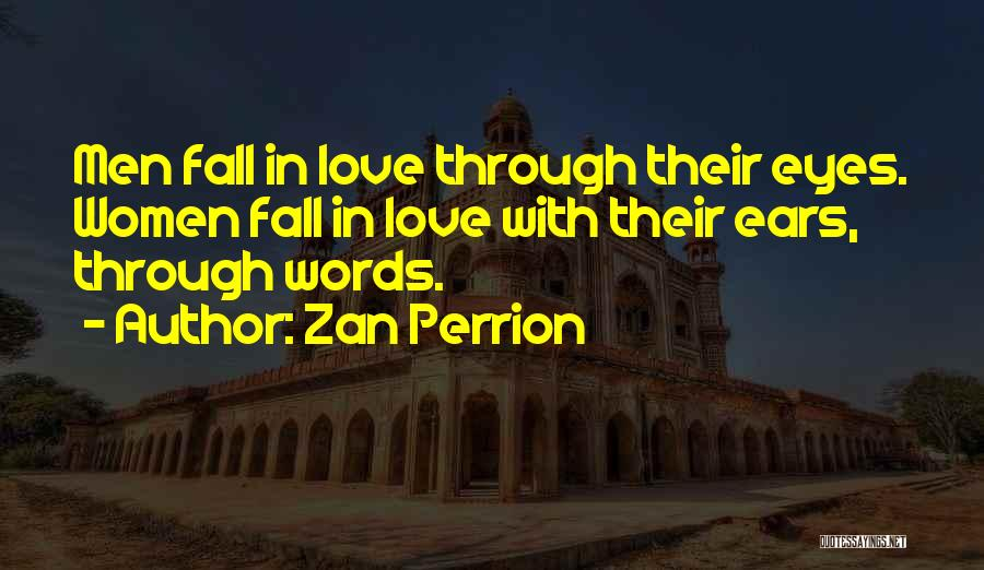 Love Through Eye Quotes By Zan Perrion
