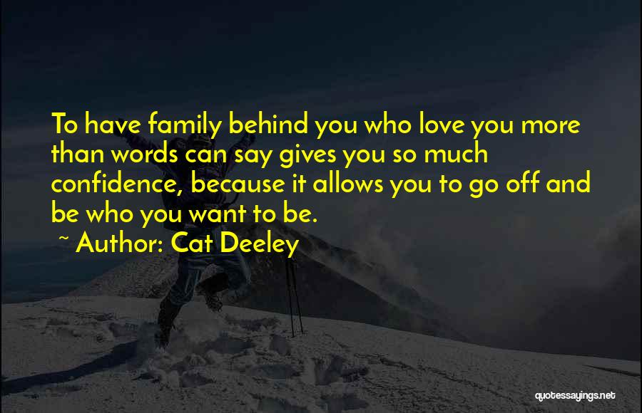 Love To Family Quotes By Cat Deeley