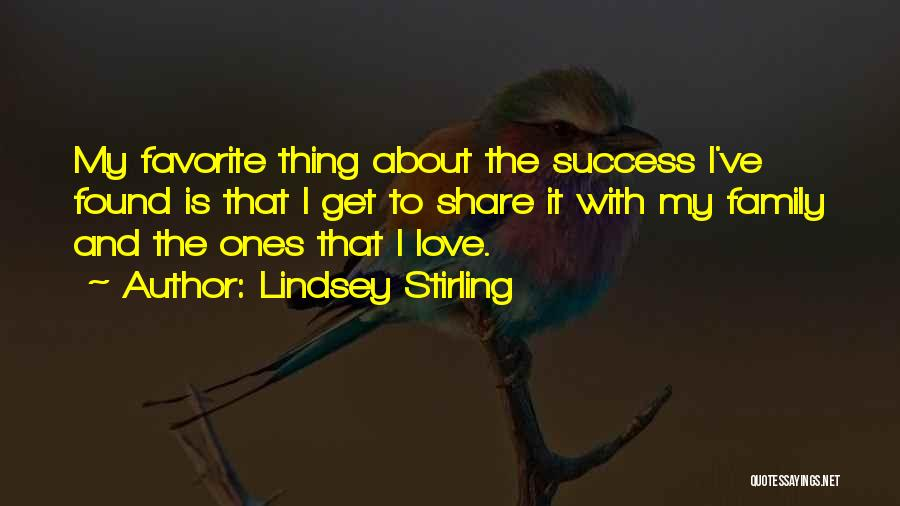 Love To Family Quotes By Lindsey Stirling