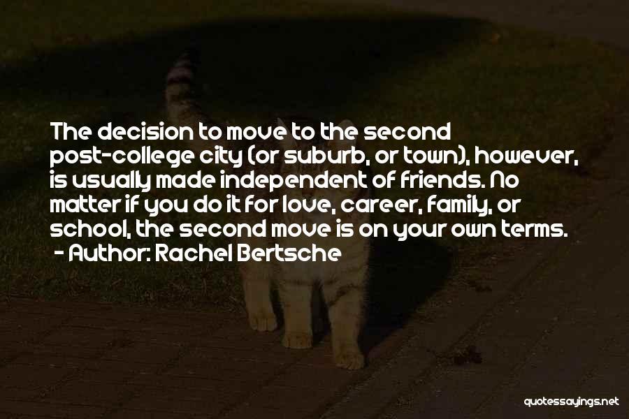 Love To Family Quotes By Rachel Bertsche