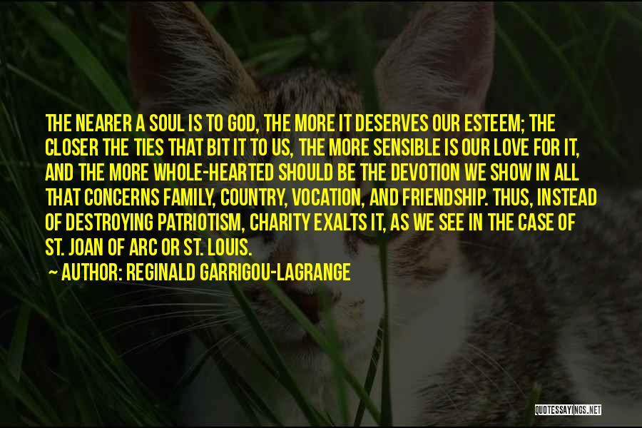 Love To Family Quotes By Reginald Garrigou-Lagrange