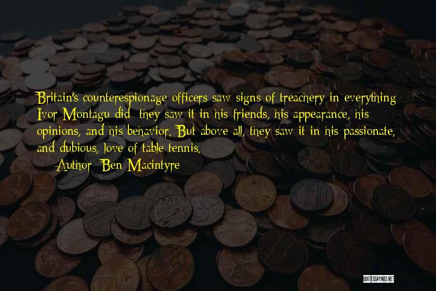 Love Treachery Quotes By Ben Macintyre