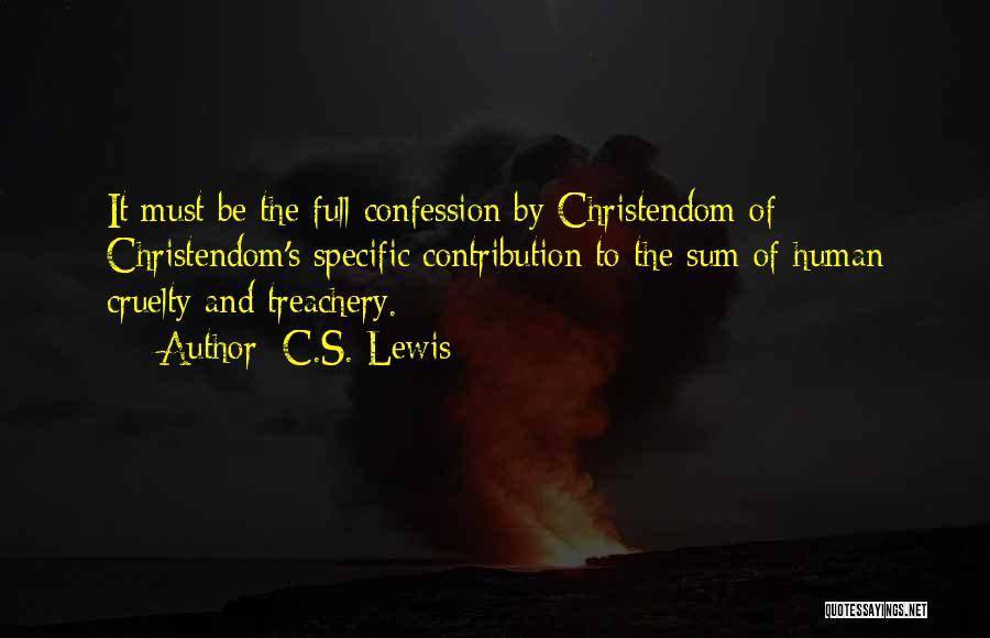 Love Treachery Quotes By C.S. Lewis
