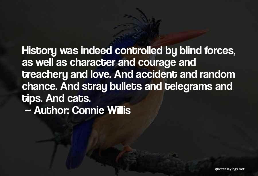 Love Treachery Quotes By Connie Willis