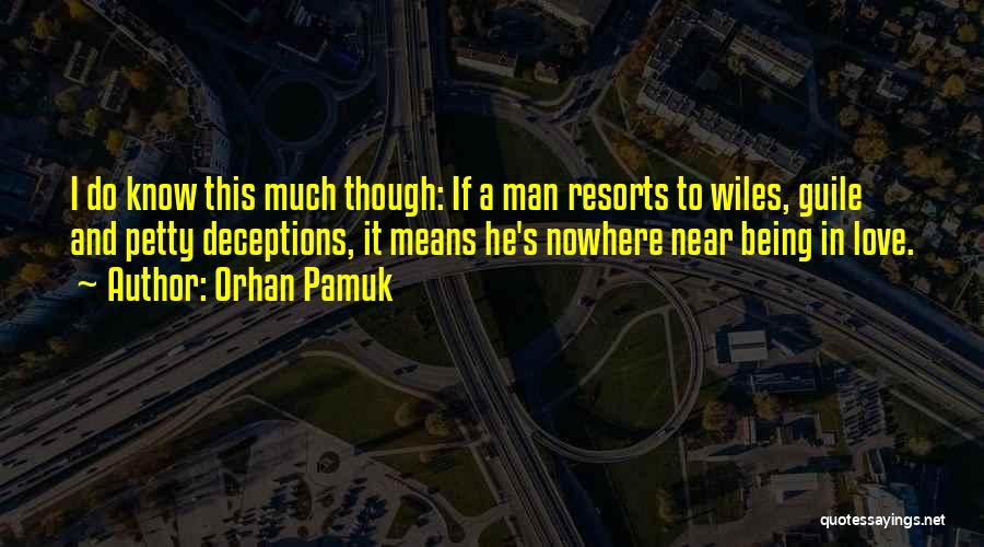 Love Treachery Quotes By Orhan Pamuk