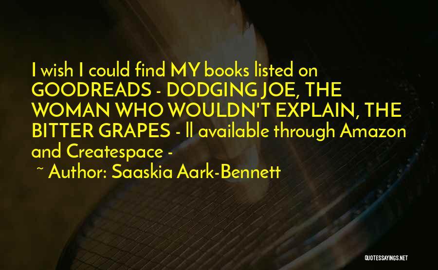 Love Treachery Quotes By Saaskia Aark-Bennett