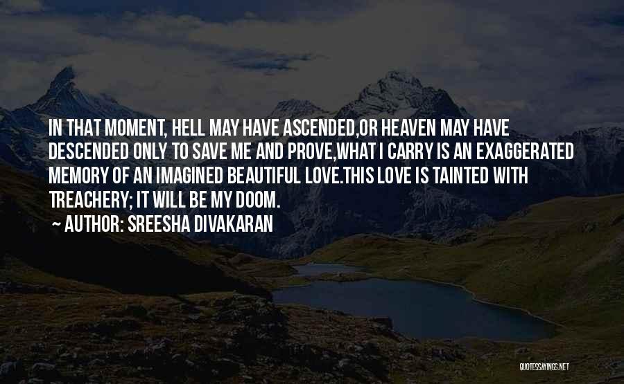 Love Treachery Quotes By Sreesha Divakaran