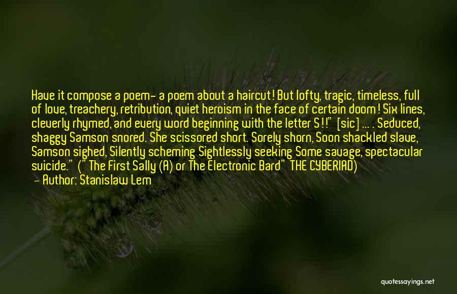 Love Treachery Quotes By Stanislaw Lem