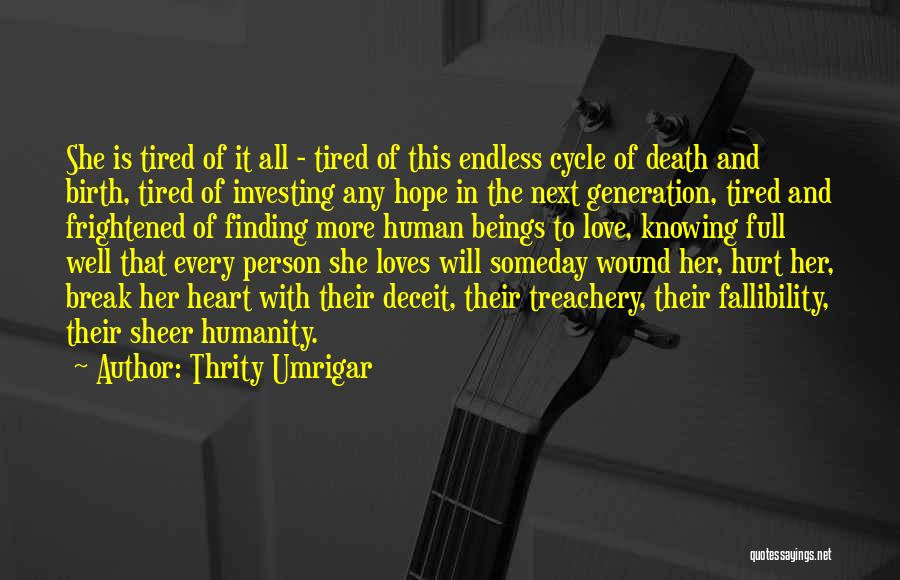Love Treachery Quotes By Thrity Umrigar