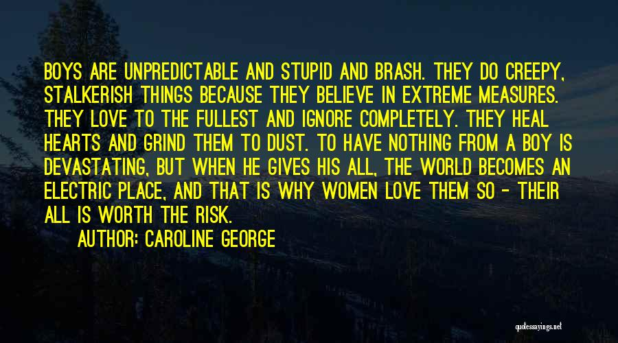 Love Trust And Honesty Quotes By Caroline George