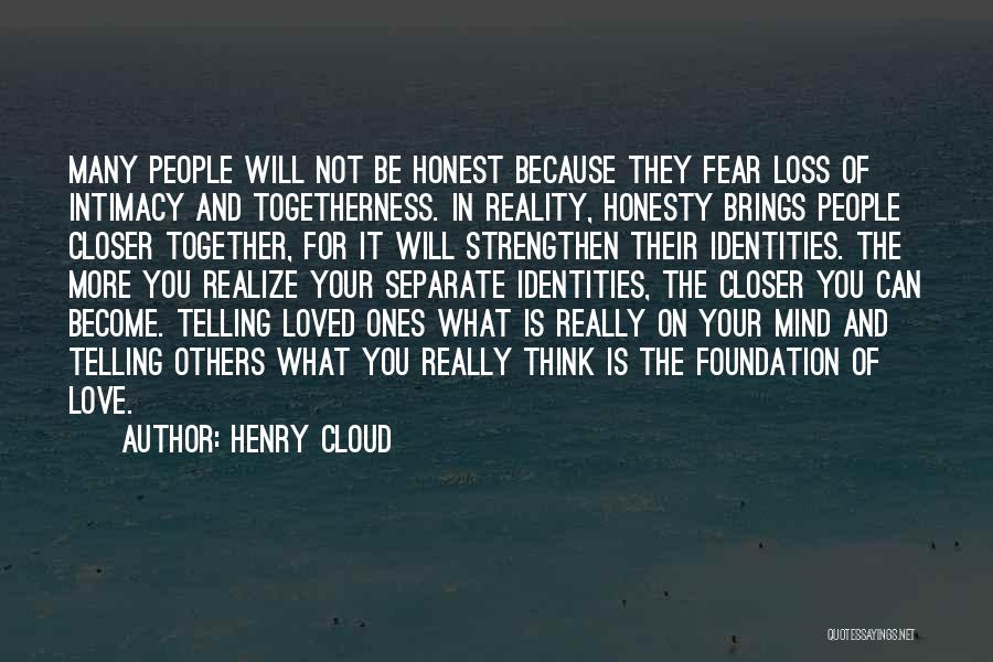 Love Trust And Honesty Quotes By Henry Cloud