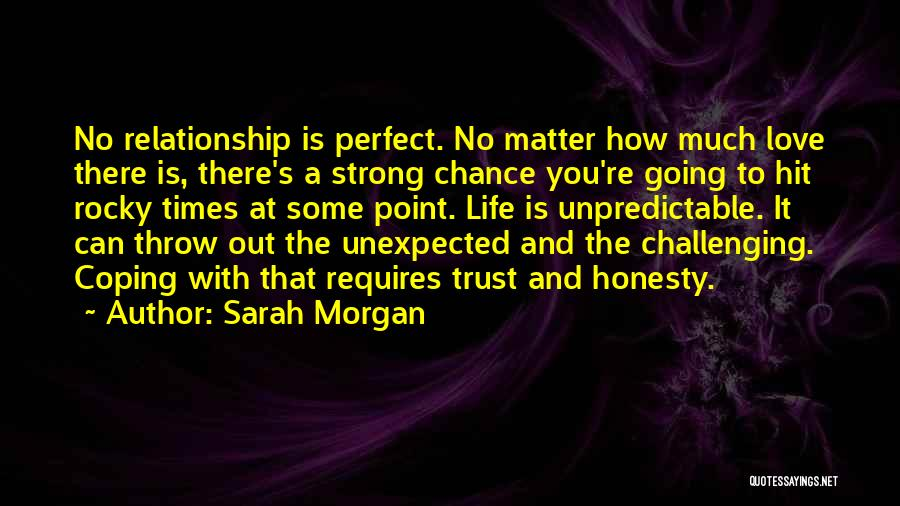 Love Trust And Honesty Quotes By Sarah Morgan