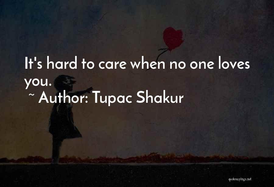 Top 19 Quotes & Sayings About Love Tupac Shakur