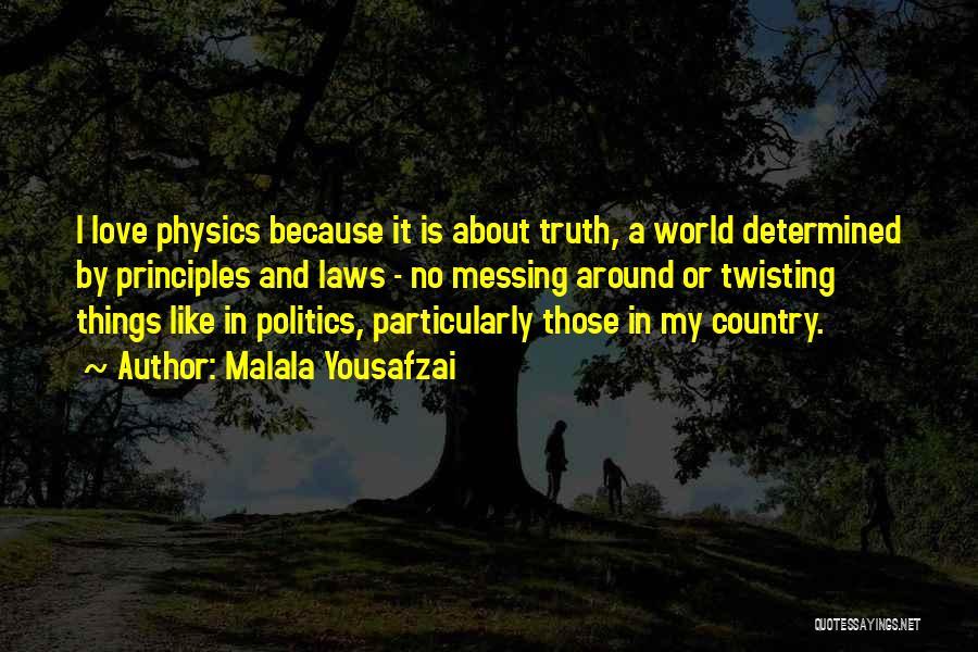 Love Twisting Quotes By Malala Yousafzai