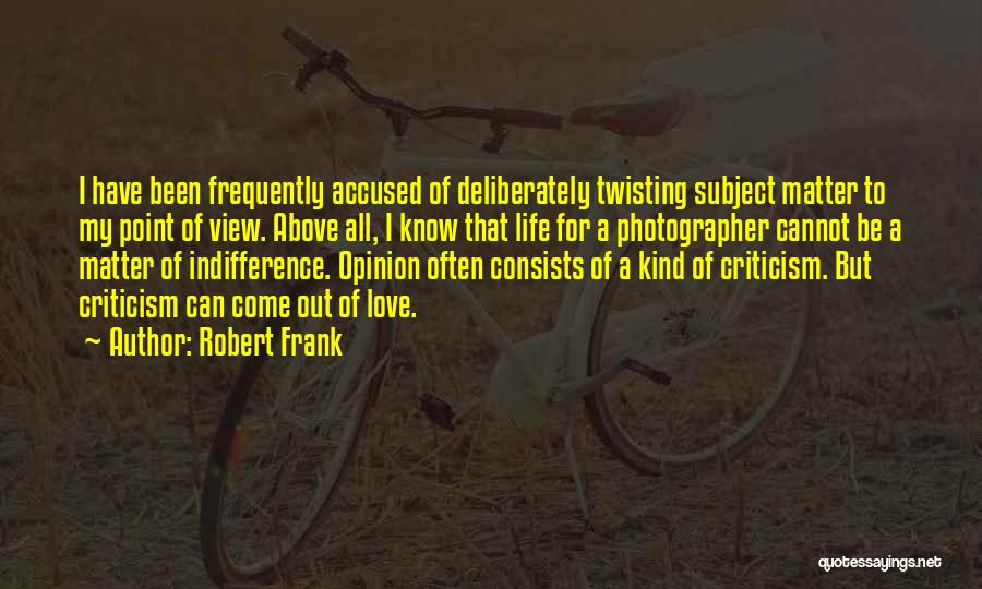 Love Twisting Quotes By Robert Frank