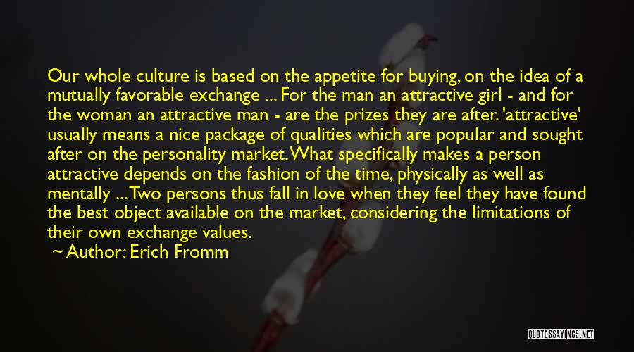 Love Two Persons Quotes By Erich Fromm