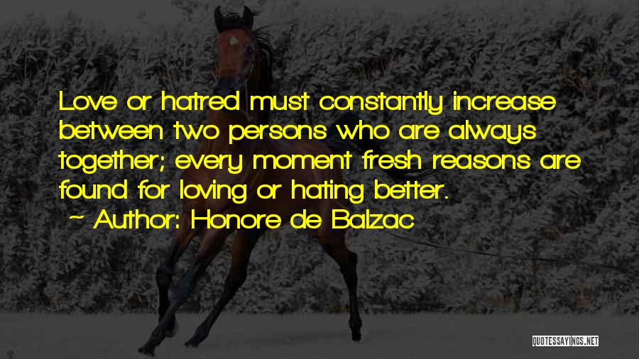 Love Two Persons Quotes By Honore De Balzac