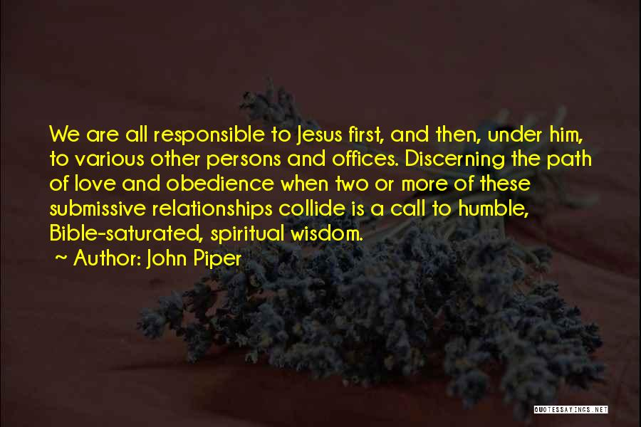Love Two Persons Quotes By John Piper