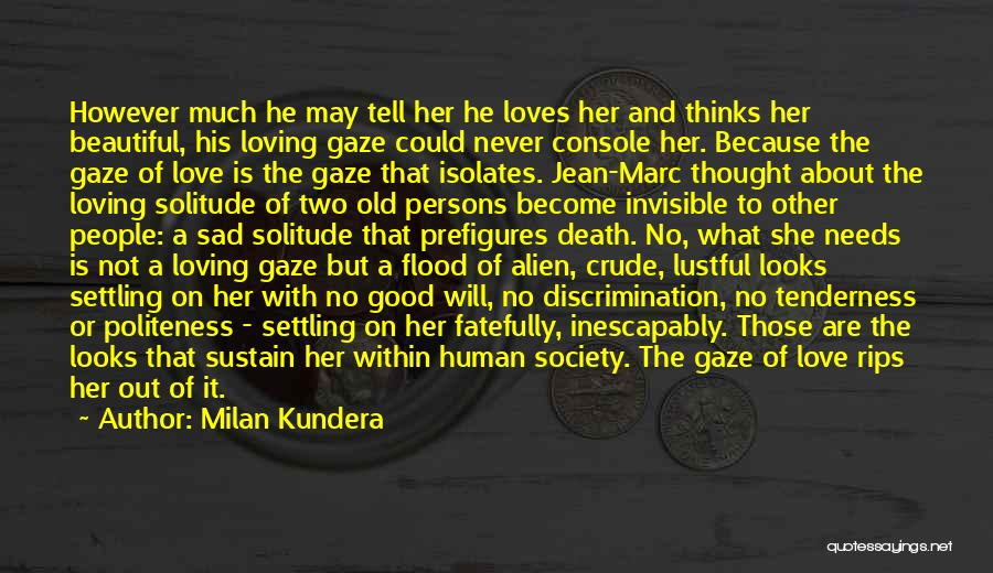 Love Two Persons Quotes By Milan Kundera