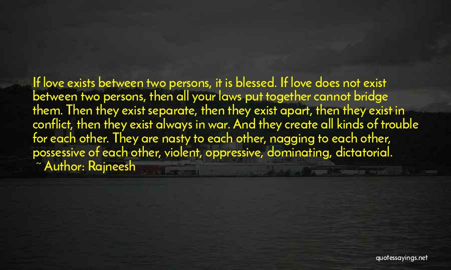 Love Two Persons Quotes By Rajneesh