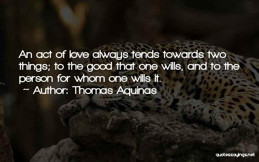 Love Two Persons Quotes By Thomas Aquinas