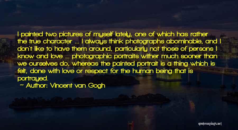 Love Two Persons Quotes By Vincent Van Gogh