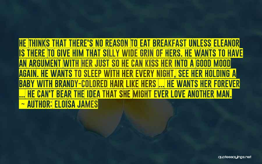 Love U Forever Baby Quotes By Eloisa James