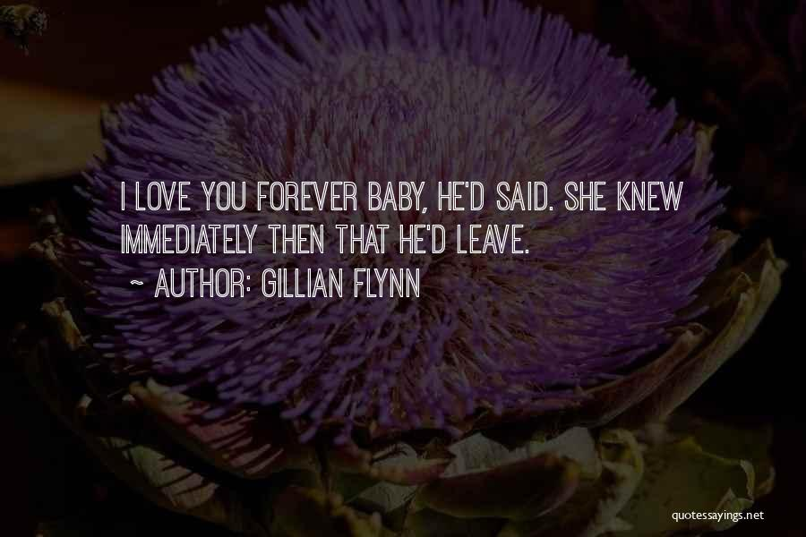 Love U Forever Baby Quotes By Gillian Flynn