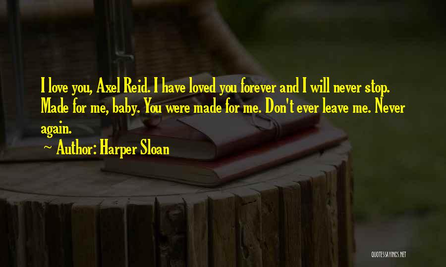 Love U Forever Baby Quotes By Harper Sloan