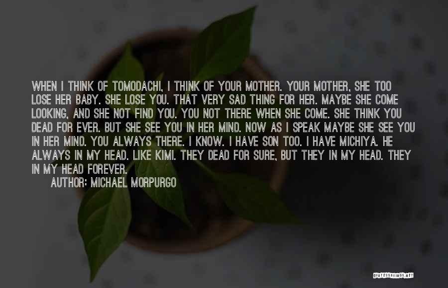 Love U Forever Baby Quotes By Michael Morpurgo