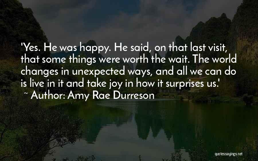 Love Unexpected Quotes By Amy Rae Durreson
