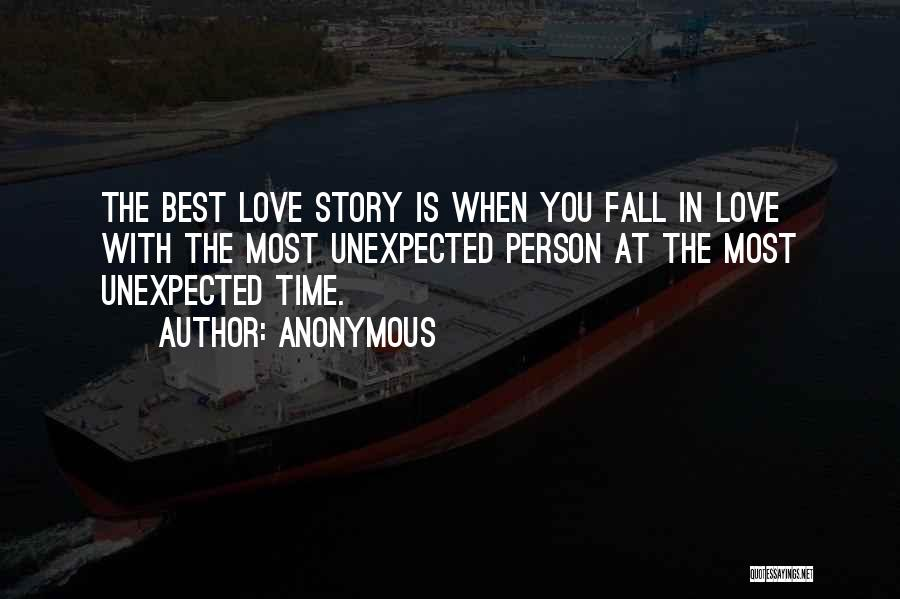 Love Unexpected Quotes By Anonymous