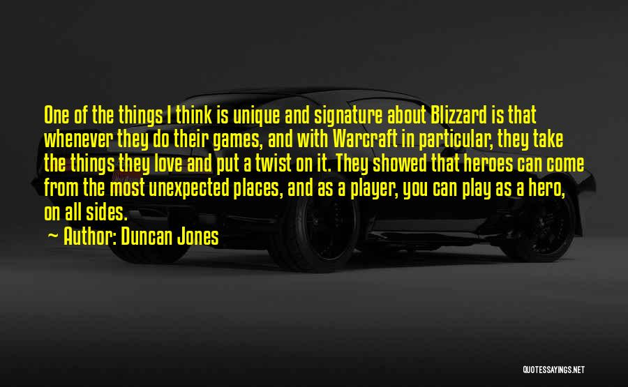 Love Unexpected Quotes By Duncan Jones