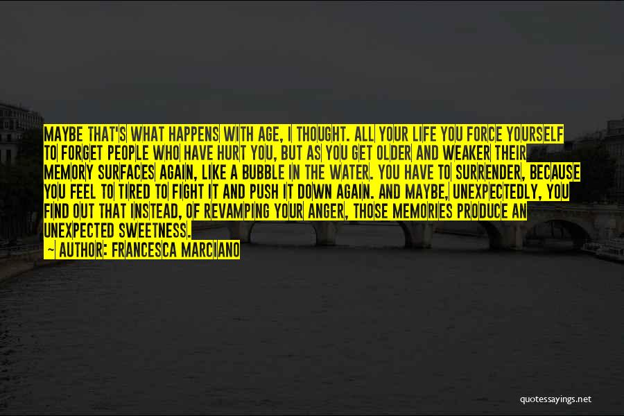 Love Unexpected Quotes By Francesca Marciano