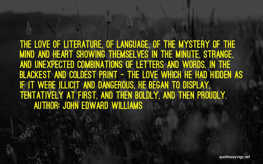 Love Unexpected Quotes By John Edward Williams