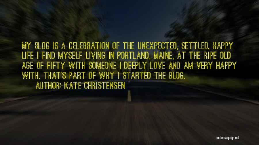 Love Unexpected Quotes By Kate Christensen