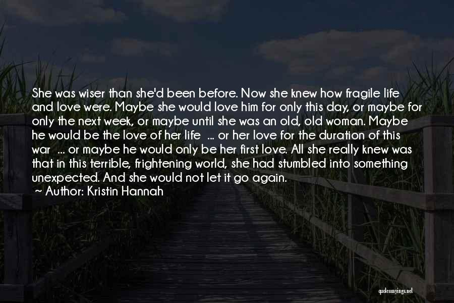 Love Unexpected Quotes By Kristin Hannah