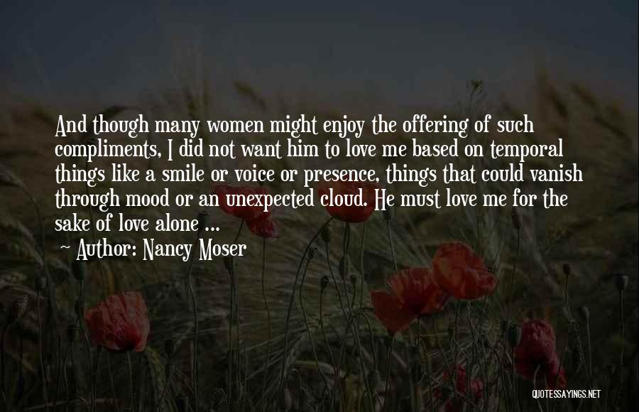 Love Unexpected Quotes By Nancy Moser