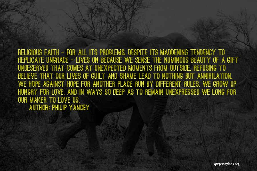 Love Unexpected Quotes By Philip Yancey
