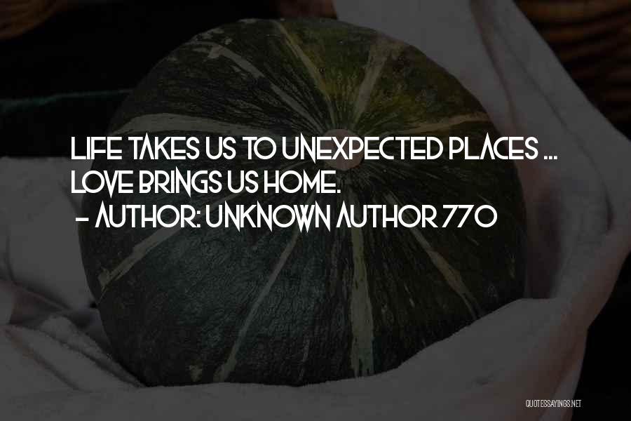 Love Unexpected Quotes By Unknown Author 770