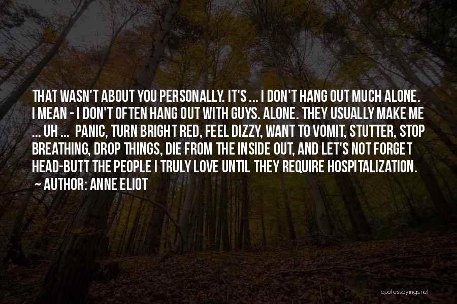 Love Until Die Quotes By Anne Eliot
