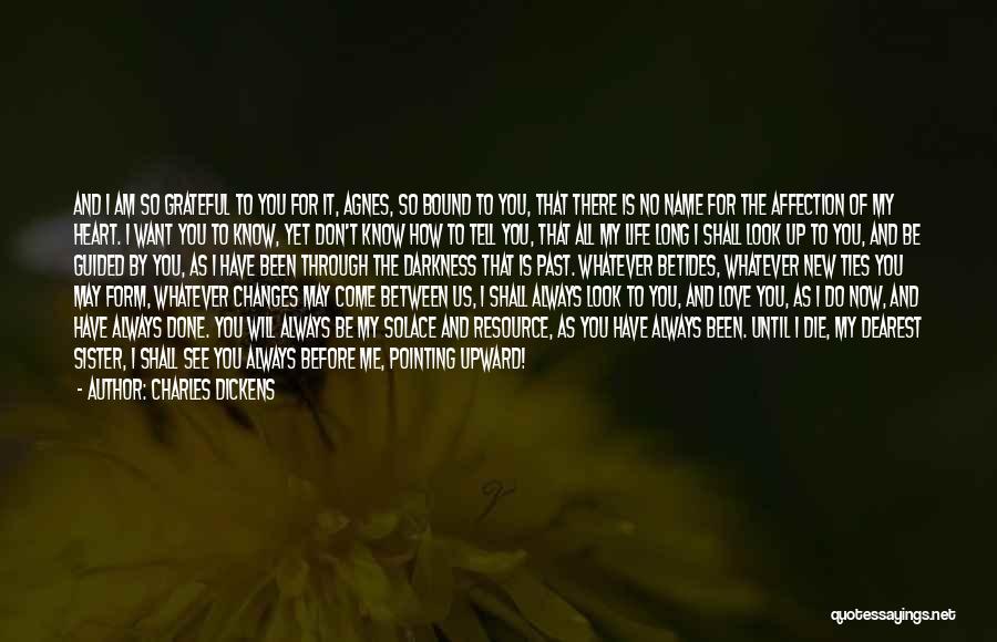 Love Until Die Quotes By Charles Dickens