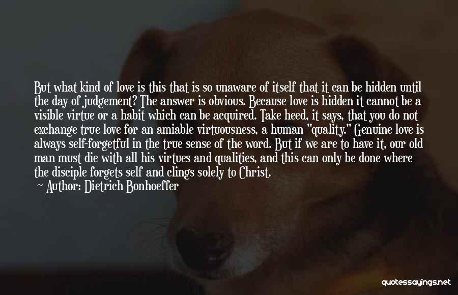 Love Until Die Quotes By Dietrich Bonhoeffer
