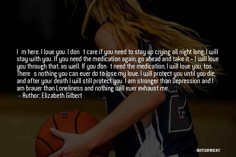 Love Until Die Quotes By Elizabeth Gilbert