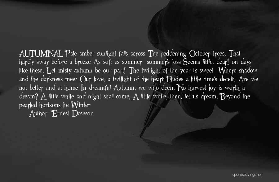 Love Until Die Quotes By Ernest Dowson