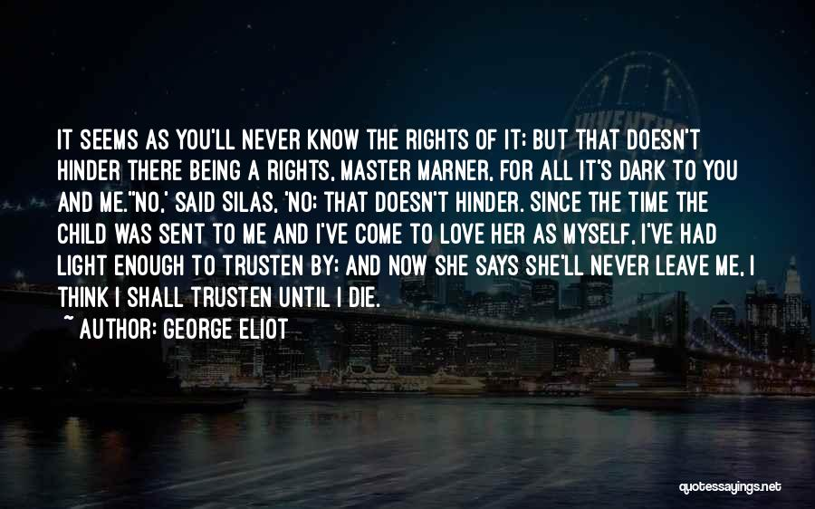 Love Until Die Quotes By George Eliot