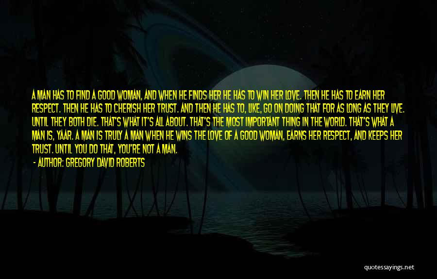 Love Until Die Quotes By Gregory David Roberts